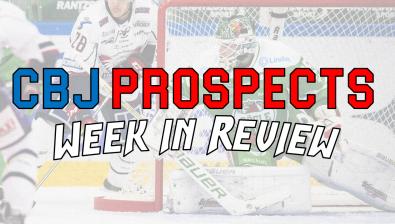 Jan 8 - 22: CBJ Prospect Week in Review - Part II (The CHL)