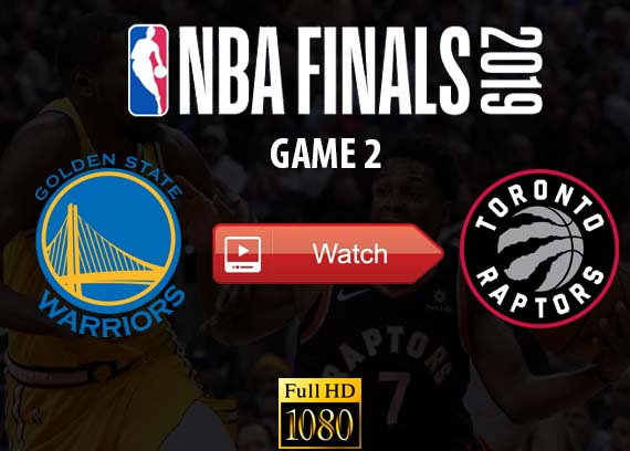 Warriors vs Raptors live stream reddit game 2