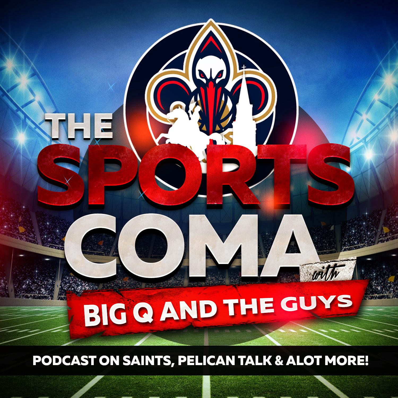 THE SPORTS COMA #86 NFL SAINTS VS VIKINGS RECAP, LSU & TULANE RECAPS & NBA PELICANS NEWS