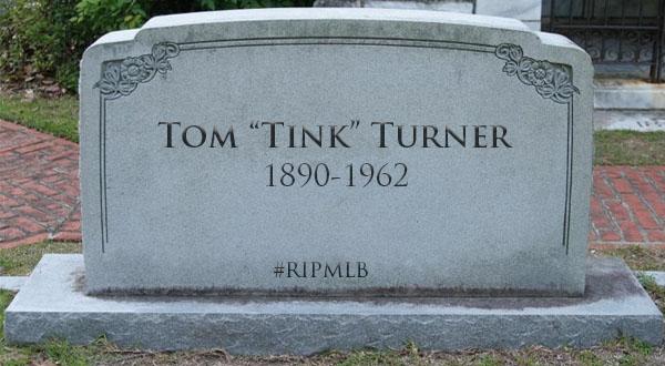 "#RIPMLB: Tom ""Tink"" Turner"