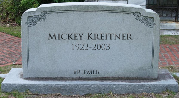 #RIPMLB: Mickey Kreitner