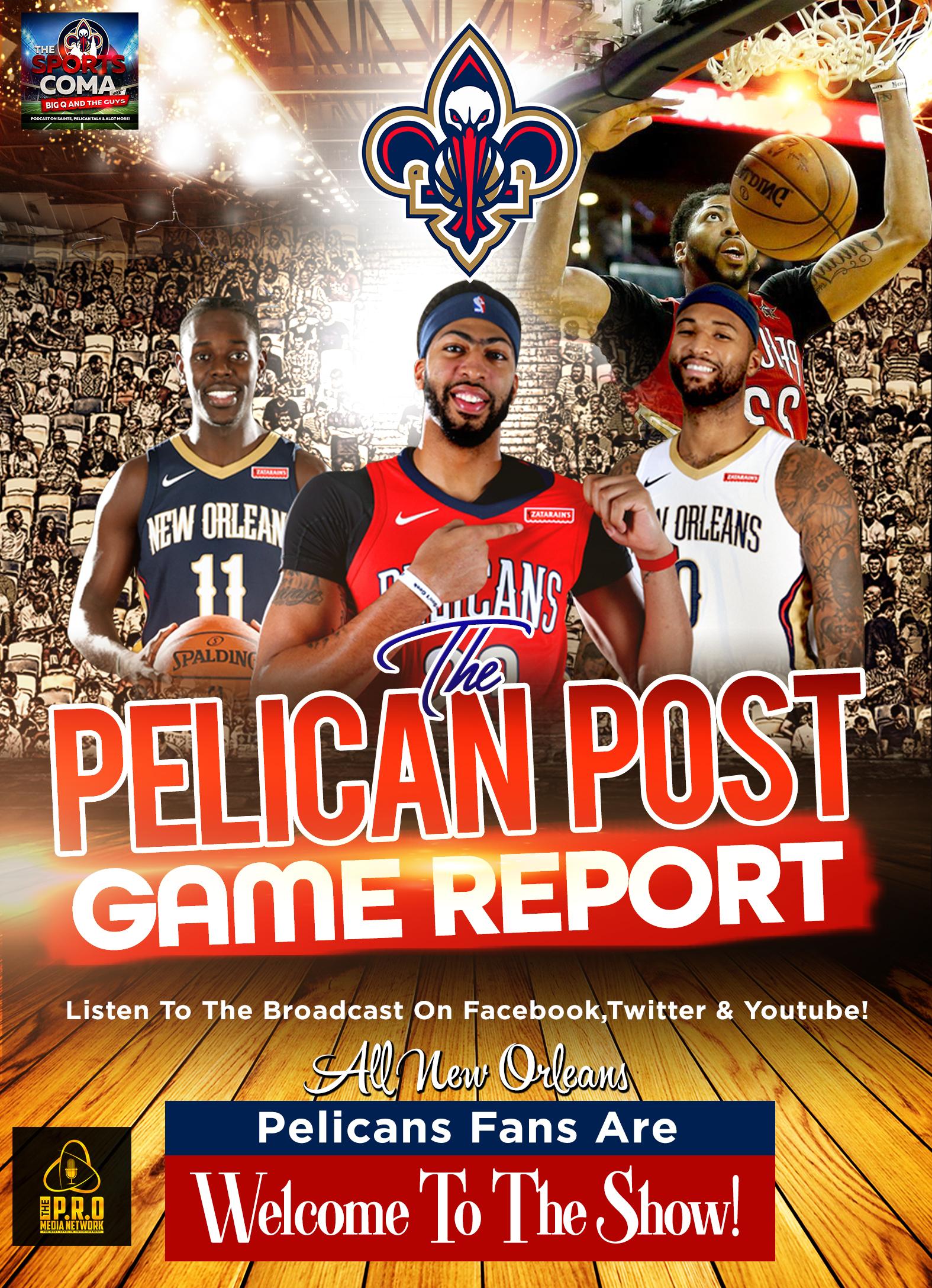 Pelican Post Game Report #173 Pelicans VS Memphis Grizzles Recap, Phoenix Suns Preview & More...
