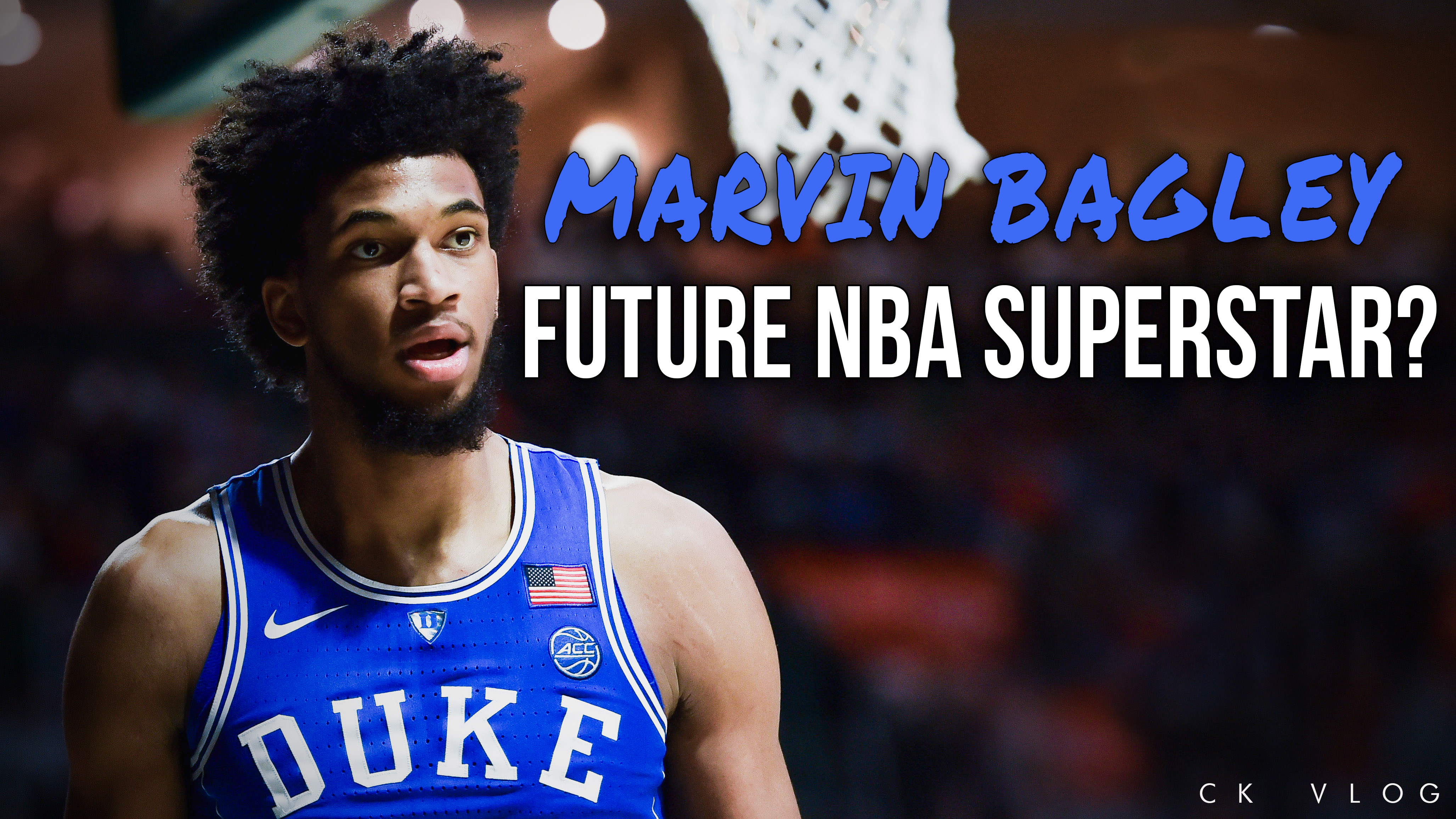 Will Marvin Bagley become a Superstar?