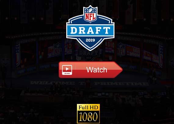 NFL Draft 2019 live stream channels