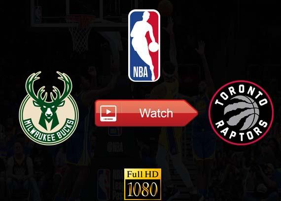 Bucks vs Raptors live stream