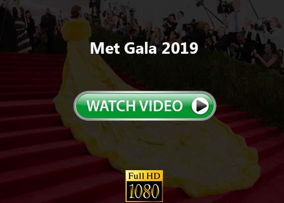Met Gala live stream channels 2019