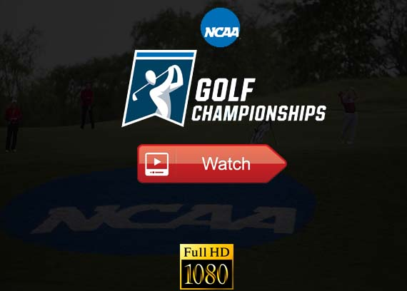Ncaa Golf Championship live