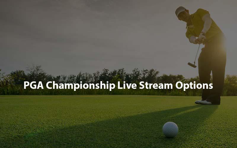 PGA Championship Live Stream