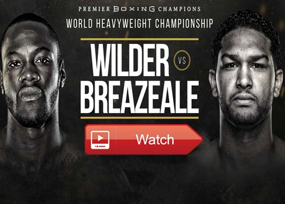 Wilder vs Breazeale live streaming channels