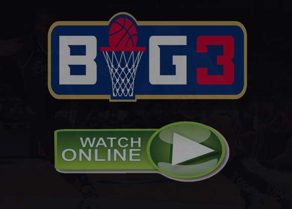 BIG3 Basketball 2019 Live Stream
