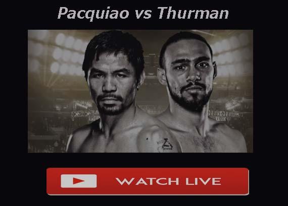 Pacquiao vs Thurman Live Stream