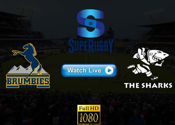 Brumbies vs Sharks Super Rugby stream live