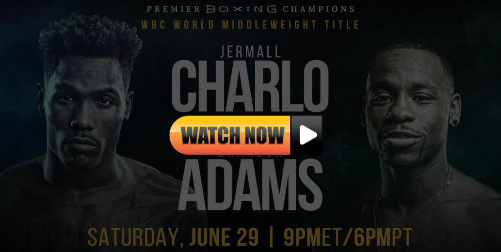 Charlo vs Adams live stream reddit
