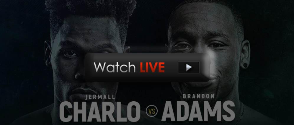 Charlo vs Adams live streaming reddit