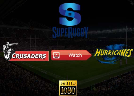 Crusaders vs Hurricanes Super Rugby live stream