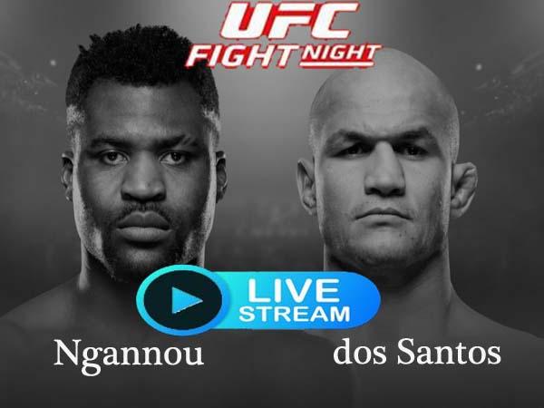 Ngannou vs dos Santos Live streaming