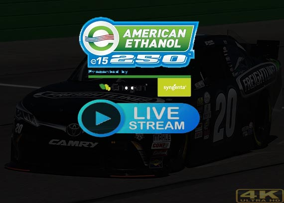 American Ethanol 250 Live Streaming