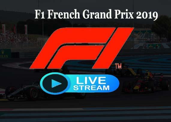 F1 French Grand Prix 2019 Live