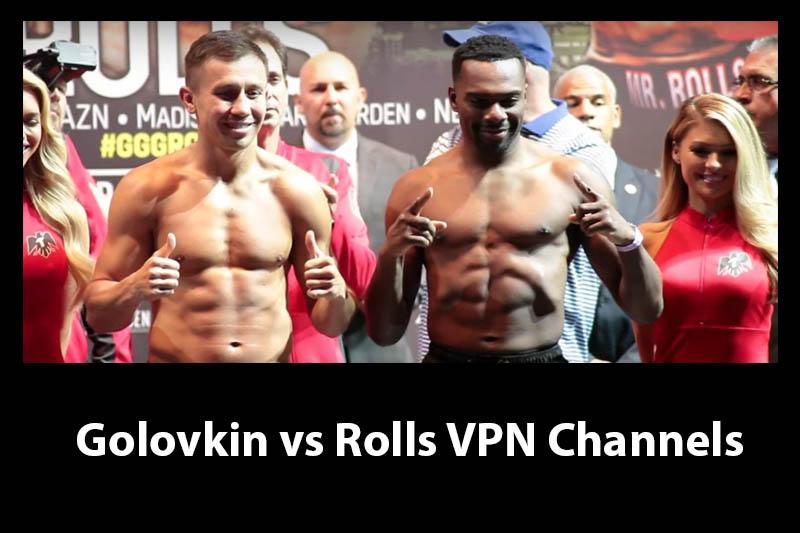 Golovkin vs Rolls vpn streams