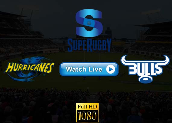 Hurricanes vs Bulls Super Rugby live streaming