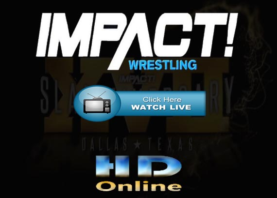 Impact Wrestling Slammiversary 2019 Live Stream Reddit