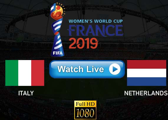 Italy vs Netherlands 2019 live streaming reddit