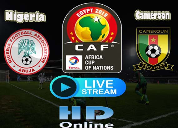Nigeria vs Cameroon Live stream