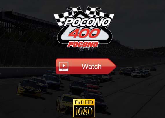 Pocono 400 live stream