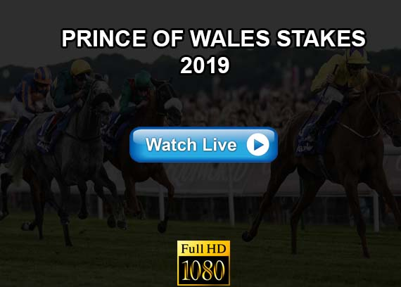Prince of Wales Stakes 2019 live streaming reddit