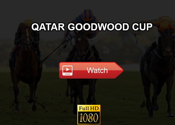 Qatar Goodwood Cup live stream