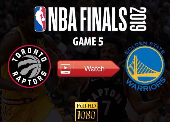 Raptors vs Warriors Game 5 Reddit live