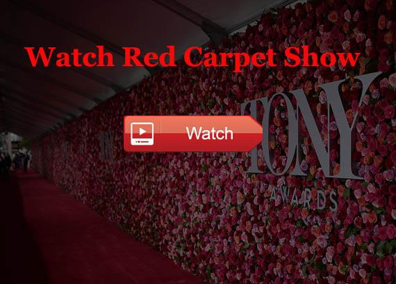 Tony Red carpet Show