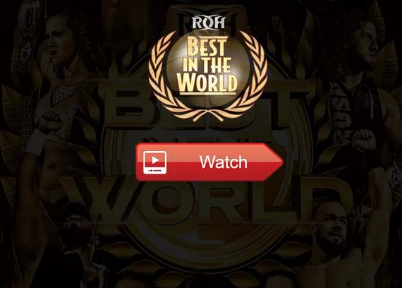 ROH Best in the World live stream