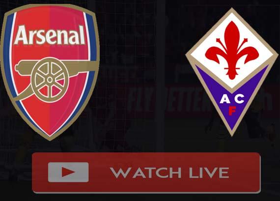 Arsenal vs Fiorentina Live Stream
