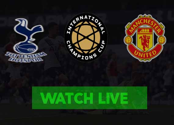 Tottenham vs Man United Live Stream