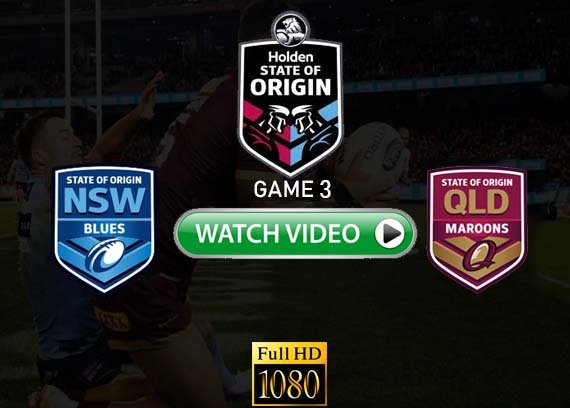 State of Origin Game 3 live online