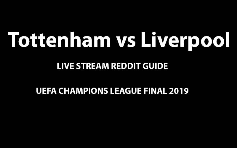 Tottenham vs Liverpool Reddit live