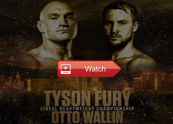 Tyson Fury Vs Otto Wallin live stream reddit