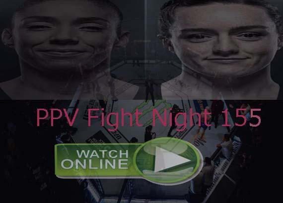 UFC Fight Night 155 Live Stream