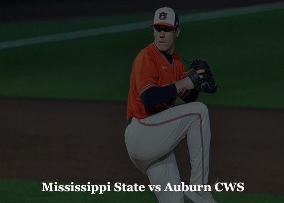 Mississippi State vs Auburn CWS