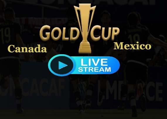 Mexico vs Canada Gold Cup Live Stream
