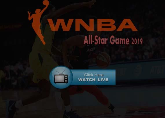 WNBA All-Star Game 2019 Live Stream