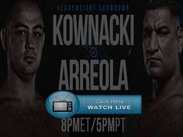 Adam Kownacki vs Chris Arreola Live Stream