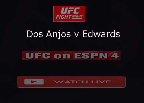 Dos Anjos vs Edwards Reddit Live Stream