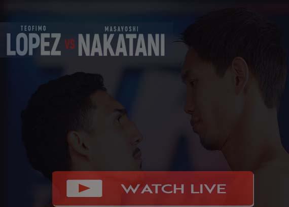 Teofimo Lopez vs Masayoshi Nakatani Live Stream