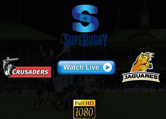 Crusaders vs Jaguares Super Rugby live streaming