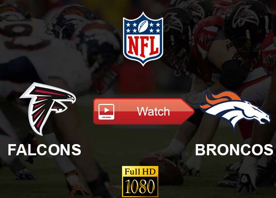 Falcons vs Broncos live stream Reddit