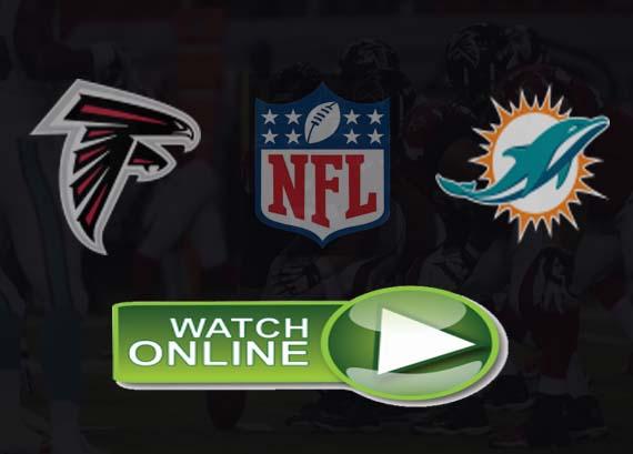 Atlanta Falcons vs Miami Dolphins Live Stream