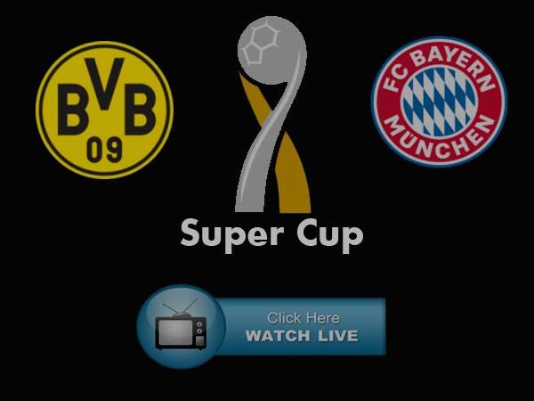 German Supercup Borussia Dortmund vs Bayern Munich Live