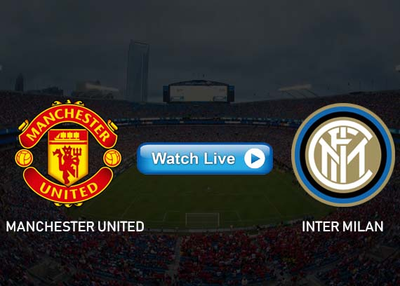 Manchester United vs Inter Milan live streaming reddit